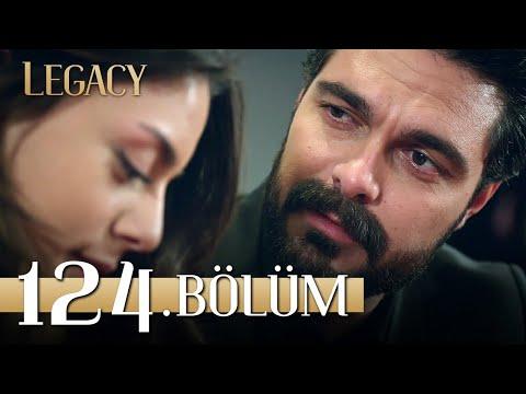 Emanet 124. Bölüm | Legacy Episode 124