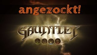 Angezockt! - Gauntlet [Gameplay German Deutsch] [Let