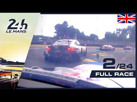 🇬🇧 REPLAY - Race Hour 2 - 2019 24 Hours Of Le Mans