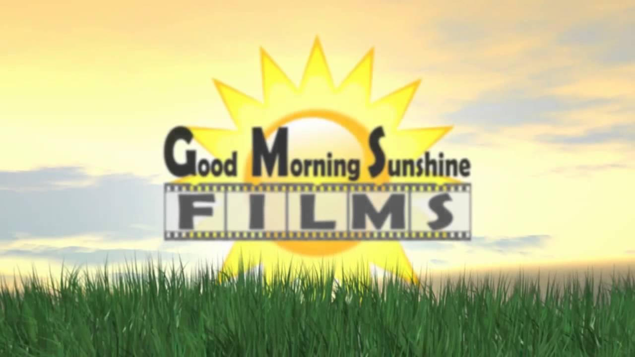 Good Morning Sunshine Animated : Good morning sunshine films animated logo youtube