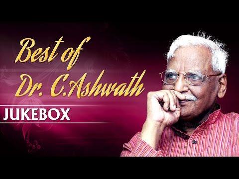 Best Of Dr. C. Ashwath   Jukebox   C Ashwath Hits   Kannada Bhavageethegalu   C Ashwath Hit Songs