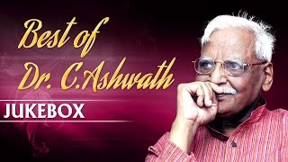 Best Of Dr. C. Ashwath || Jukebox ||  Dr.C. Ashwath || Kannada Songs || Dr. C. Ashwath Hits