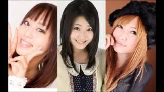 日笠陽子&日高里菜&喜多村英梨の爆笑トーク!!仲間外れにされるひよ...