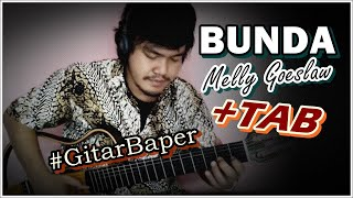 Melly Goeslaw - Bunda (Classical Fingerstyle Guitar) w/TAB
