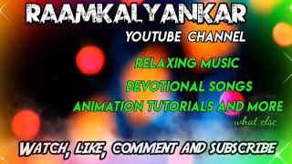 Welcome To Raamkalyankar Channel
