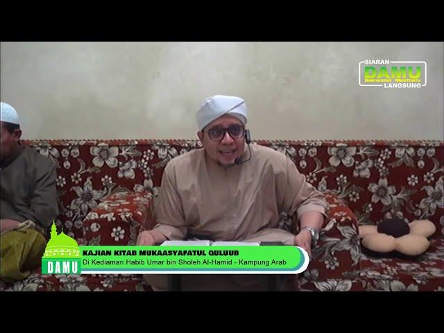 Pembacaan Kitab Mukasyafatul; Qulub - 27-07-2019