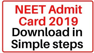 NEET admit card released 2019|How to download NEET admit card 2019