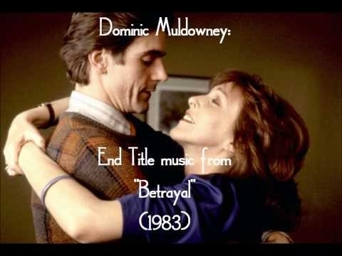 """Dominic Muldowney: End Title music from """"Betrayal"""" (1983)"""