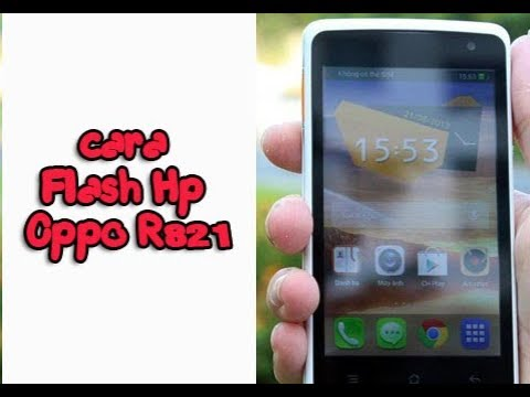 cara-flash-hp-oppo-r821-paling-mudah-dan-simpel,-free-frimware