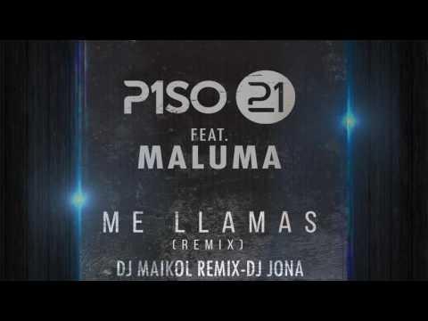 Piso 21 - Me llamas (remix) Dj Jona ft DjMaikolRemix