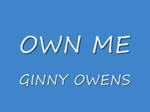 Own Me - Ginny Owens