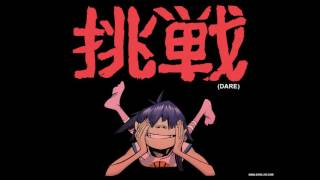 Gorillaz - DARE (Without Shaun Ryder And 2D)