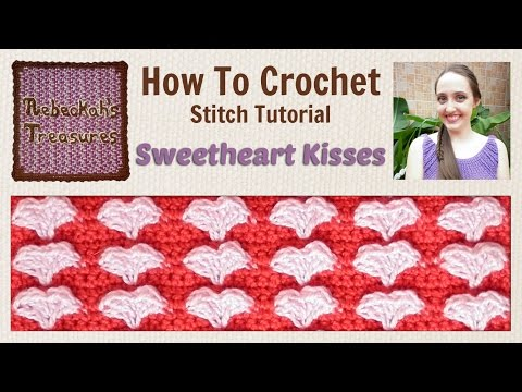 Sweetheart Kisses | Crochet Stitch Tutorial