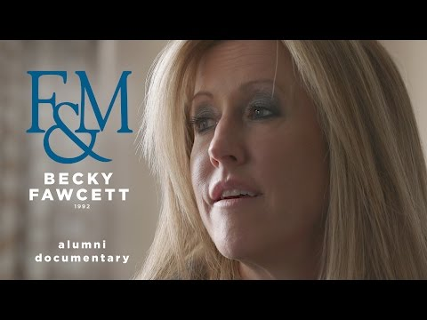 Alumni Documentary: Becky Fawcett '92