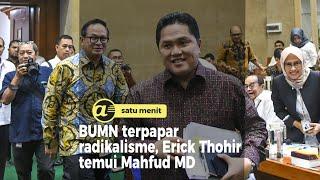 BUMN terpapar radikalisme, Erick Thohir temui Mahfud MD