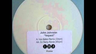 John Johnson - Impact (Van Bellen Remix)