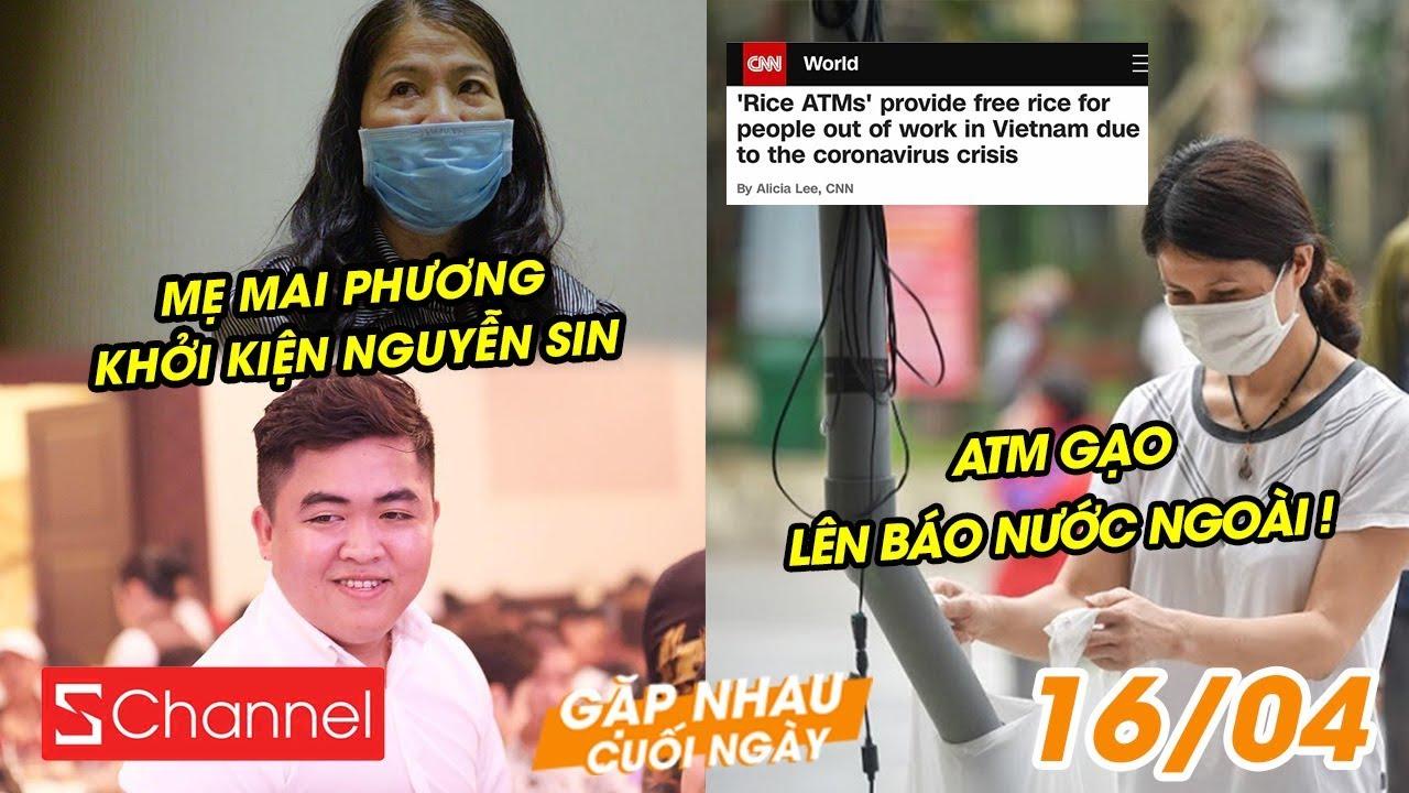 Mẹ Mai Phương khởi kiện Nguyễn Sin | ATM gạo lên báo nước ngoài ! – GNCN 16/4