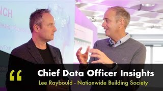 Data And Analytics At The Nationwide Building Society - Insights from the Chief Data Officer