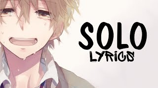 Nightcore - Solo (Male version) Clean Bandit || Lyrics