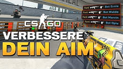 CS:GO Aim Training - Aim verbessern auf der Map Aim Botz [German/Deutsch]