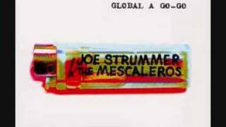 Joe Strummer & the Mescaleros - Mega Bottle Ride