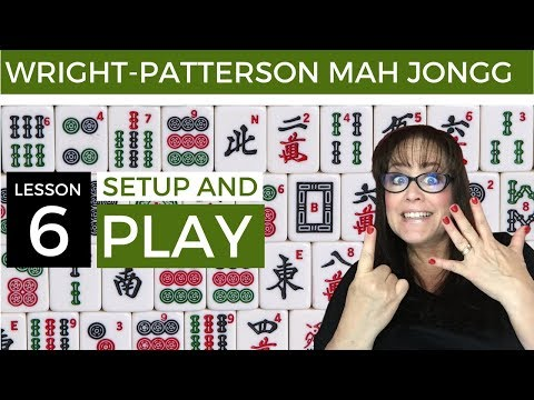 Wright-Patterson Mah Jongg Lesson 6 Setup and Play |