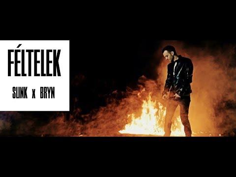 Féltelek - SLINK x BRYN (Official Music Video)