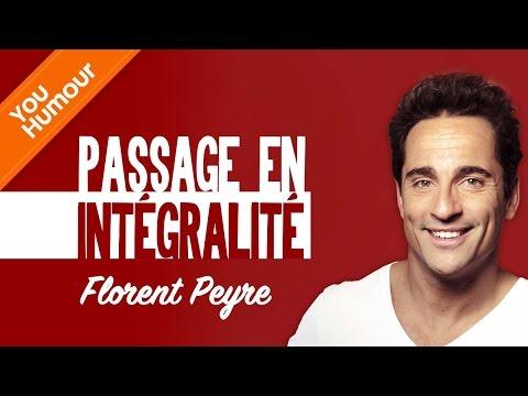 FLORENT PEYRE - Passage en intégralité