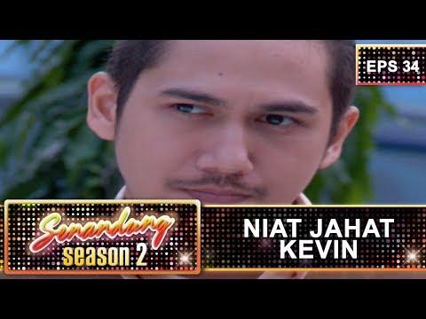 Niat Licik Kevin  -  Senandung Season 2 Eps 34 Part 1