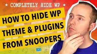 Hide WordPress Theme Name And Directories From The Source Code - Hide WordPress Plugins Too