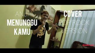 Anji - Menunggu Kamu ( Cover Pop Rock Version )