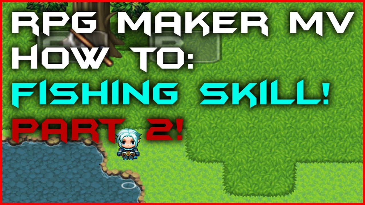 RPG Maker MV - How to create a much better Fishing Skill