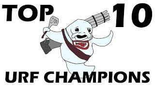 Top 10 Urf Champions