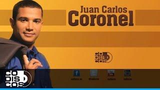Y Tu No Estás, Juan Carlos Coronel - Audio