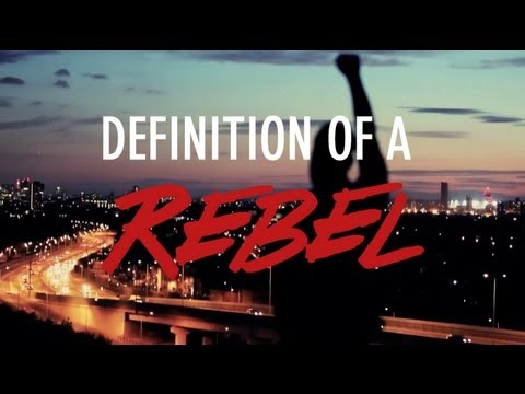 Definition of a Rebel - Ghetts