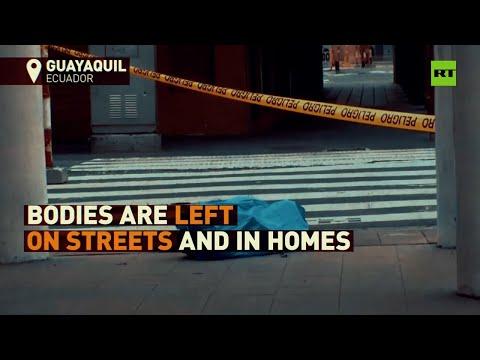 Decomposing Bodies On Streets | Ecuador's COVID-19 Nightmare
