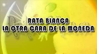 Rata Blanca - La Otra Cara De La Moneda / Con Letra