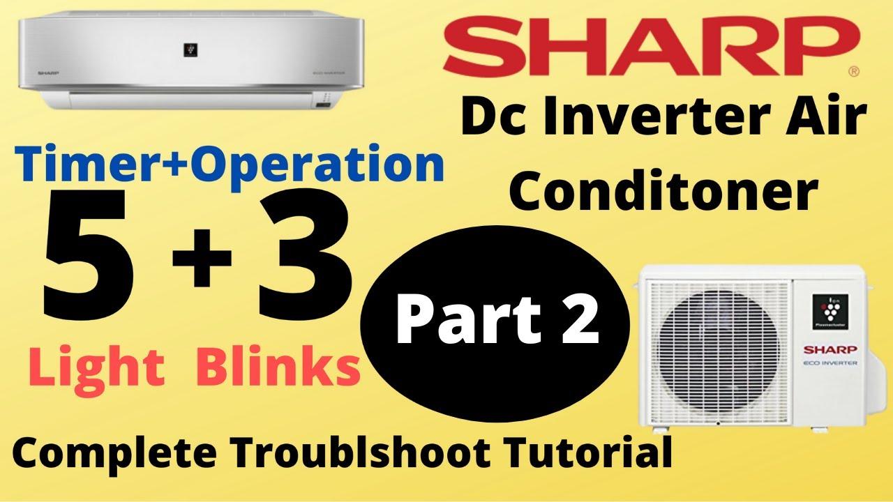 Sharp Eco Inverter Ac Light Blinking
