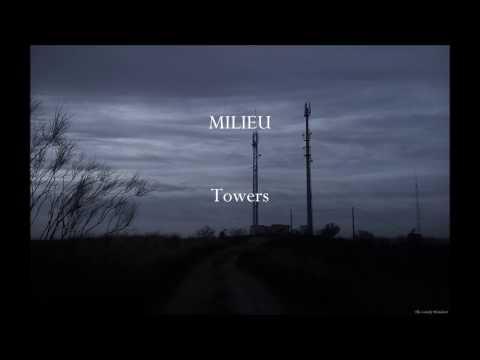 Milieu - Towers