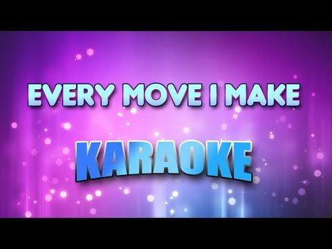 Every Move I Make (Karaoke & Lyrics)