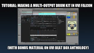 Tutorial: Making a Multi-output Drum Kit in UVI Falcon
