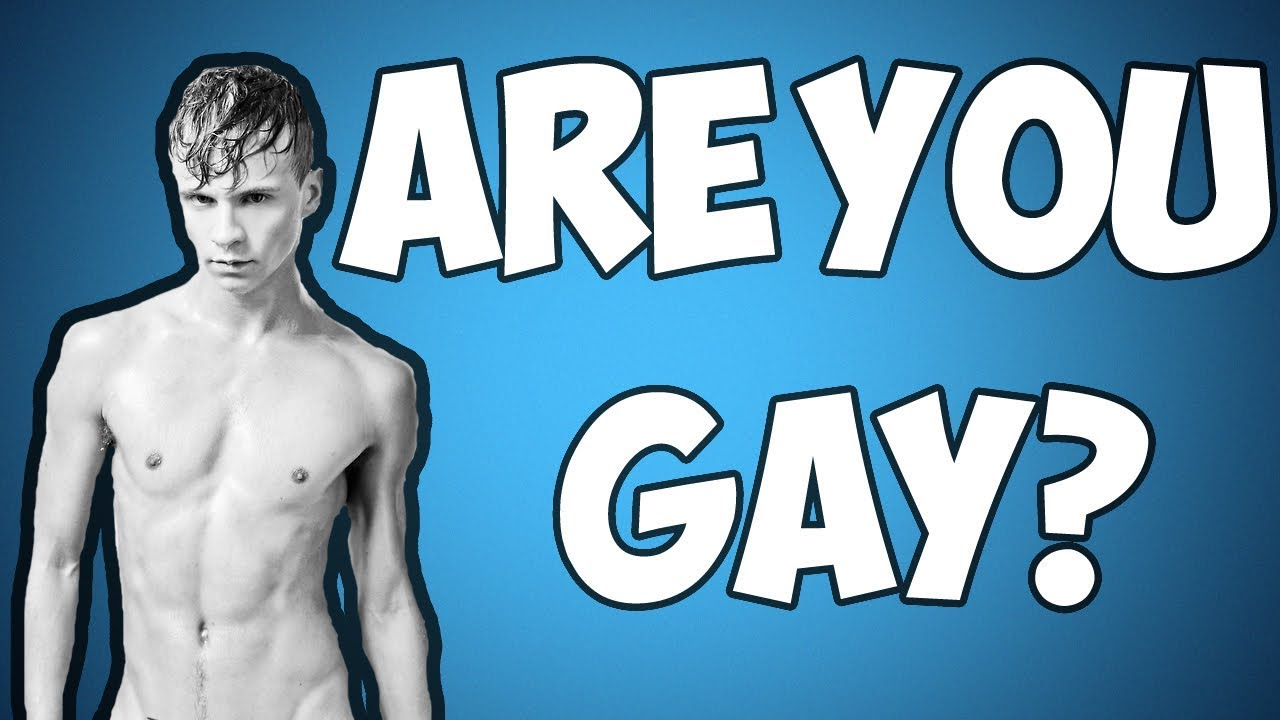 How To Know If You're Gay Or Straight