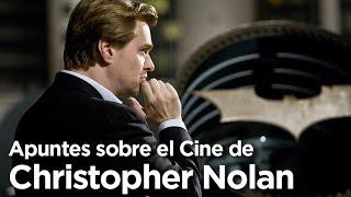 Apuntes sobre el Cine de Christopher Nolan