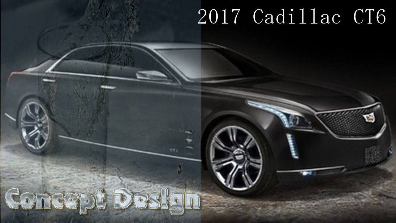2017 cadillac ct6 concept exterior and interior design. Black Bedroom Furniture Sets. Home Design Ideas
