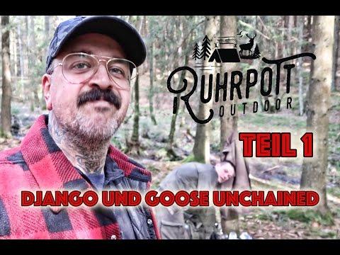 Django und Goose unchained - Teil 1/2 - Ruhrpott Outdoor