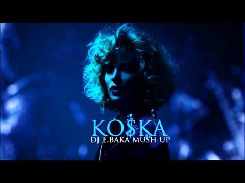 Глюк'oZa - Ко$ка ( DJ E.baka Mash Up )