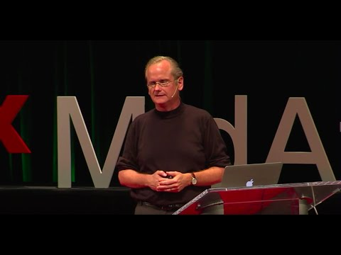 Our democracy no longer represents the people. Here's how we fix it | Larry Lessig | TEDxMidAtlantic