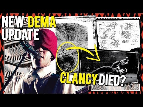 NEW DEMA WEBSITE Update ! / Clancy died?