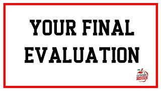 Your Final Evaluation