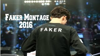 Best Of Faker Montage 2016 (League Of Legends)